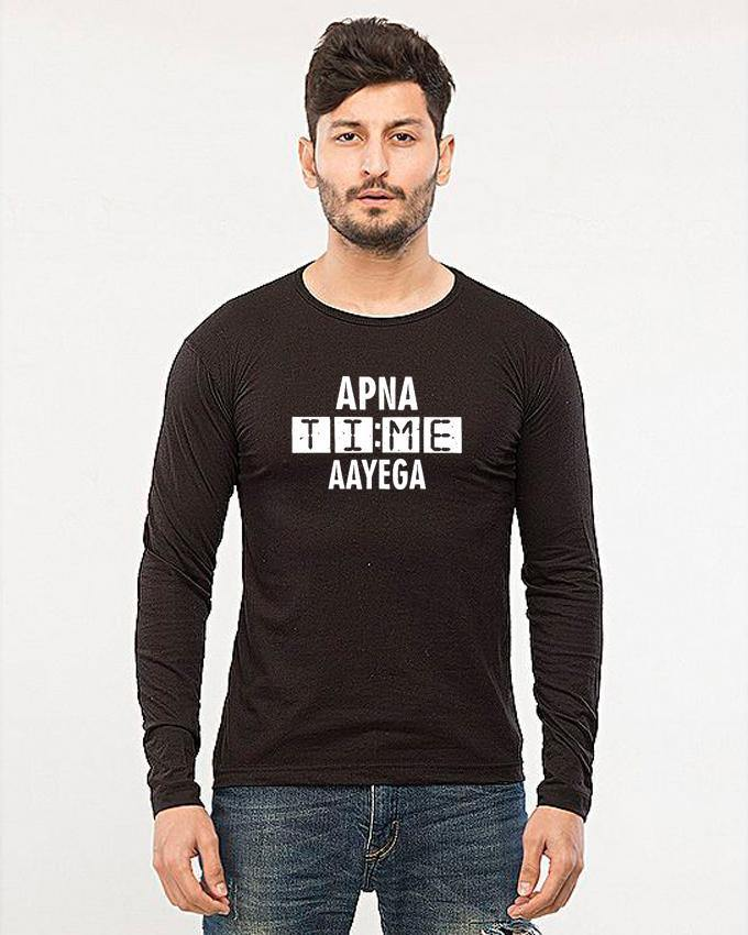 Black Full Sleeve Apna Time Aayega Printed T-Shirt For Men - Paksa Pk