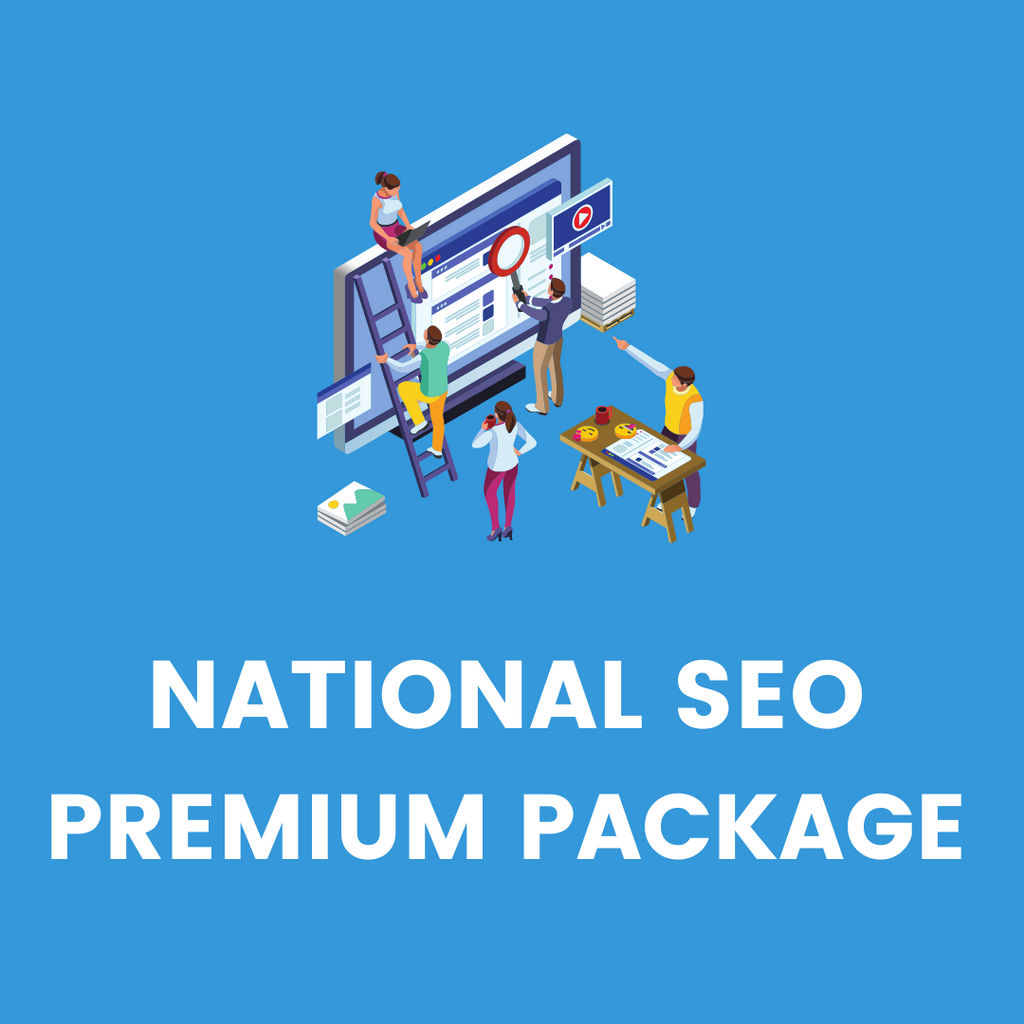 NATIONAL SEO PREMIUM PACKAGE