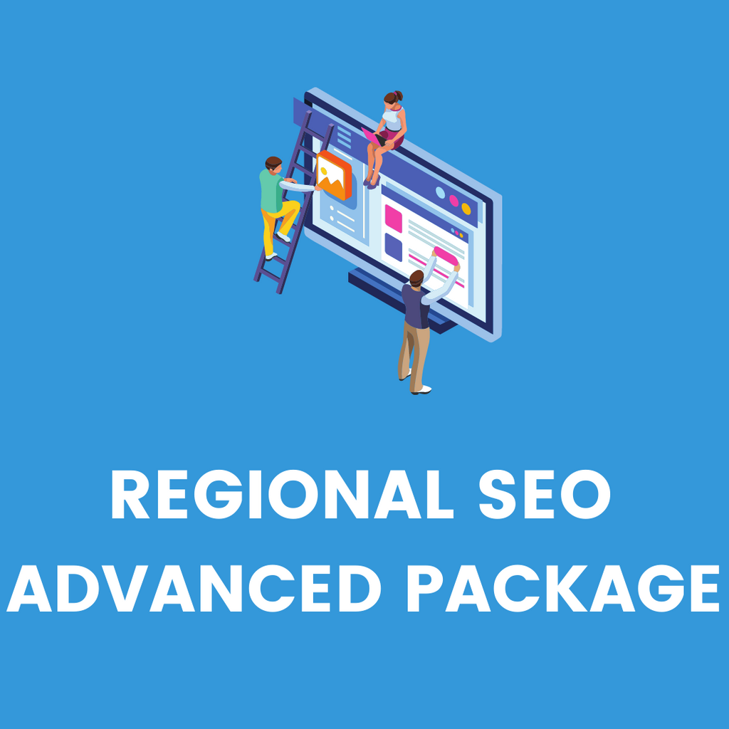 REGIONAL SEO ADVANCED PACKAGE