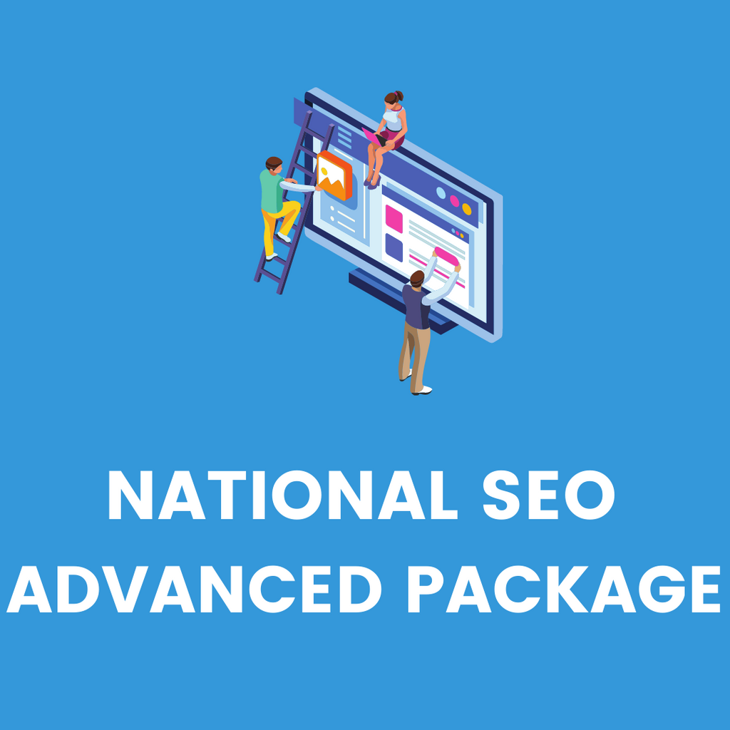 NATIONAL SEO ADVANCED PACKAGE