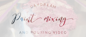 VIDEO▶️ - Daydream Mixing and Pouring Process