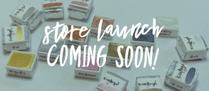 Store Launch Coming Soon!