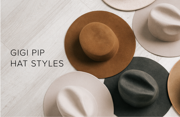Gigi Pip Hat Styles : A Guide to Our Hats