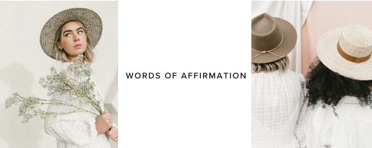 words of affirmation with Gigi Pip