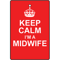 Keep Calm - I'm a Midwife Air Freshener