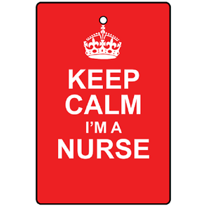 Keep Calm - I'm a Nurse Air Freshener