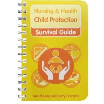 Nursing & Health Survival Guide: Child Protection