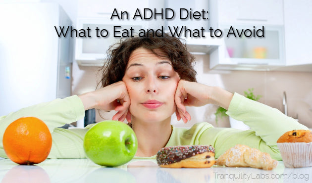 ADHD Diet: What to Eat, What to Avoid