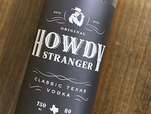 Yellow Rose Distilling Howdy Stranger Vodka