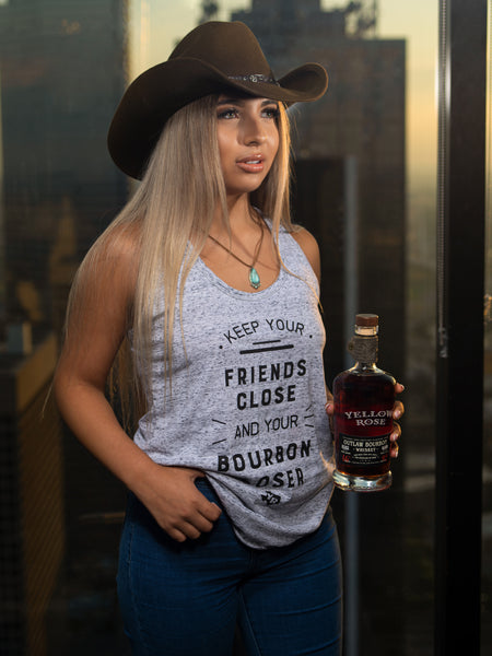 Friends Close and Your Bourbon Closer
