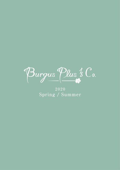 BURGUS PLUS 2020 Spring & Summer