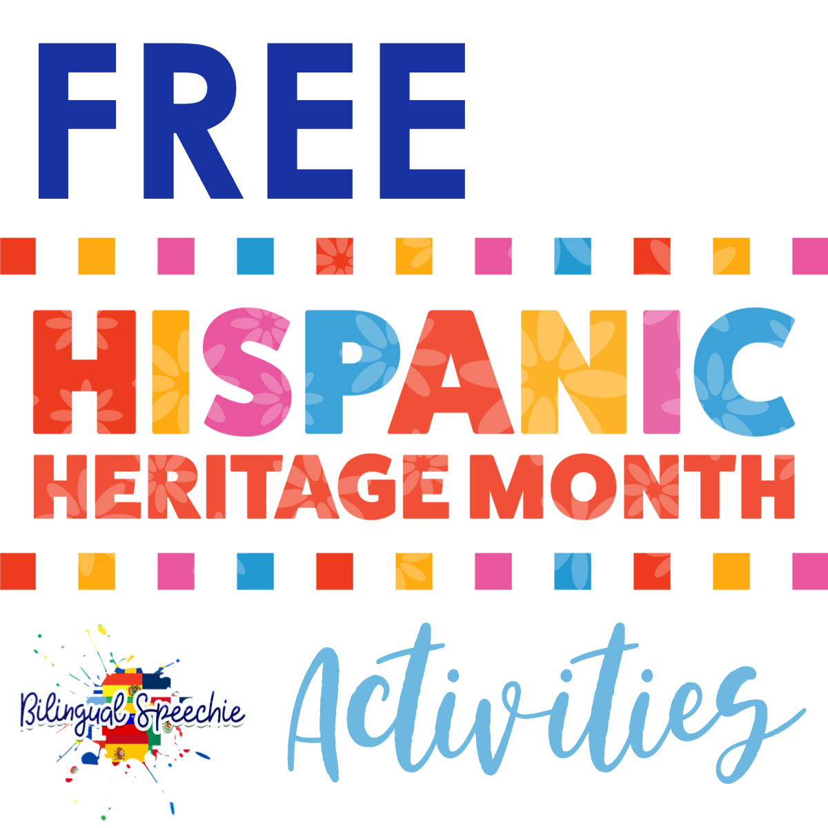 Free Hispanic Heritage Month Activities