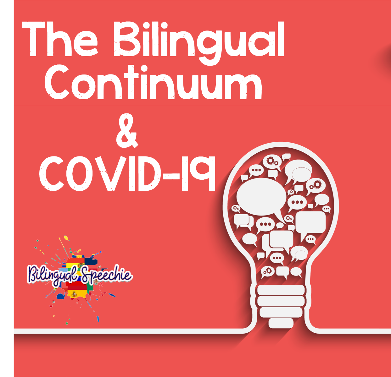 The Bilingual Continuum During Times of COVID-19