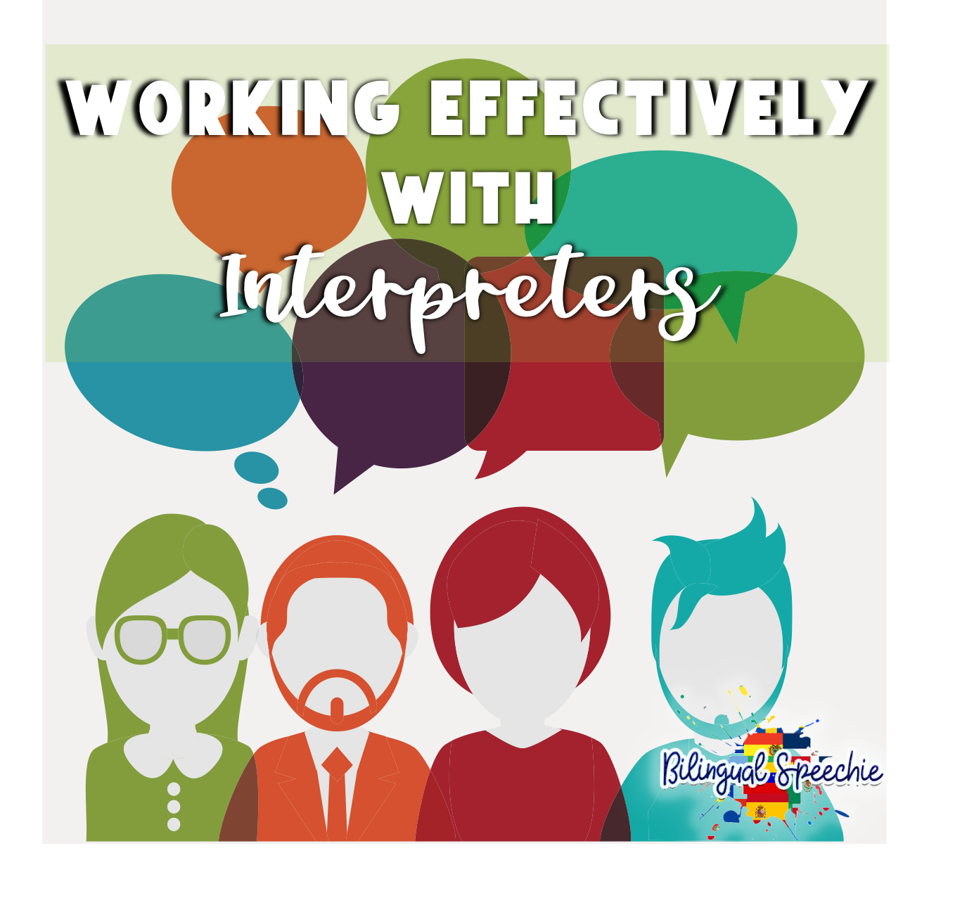 Working Effectively with Interpreters