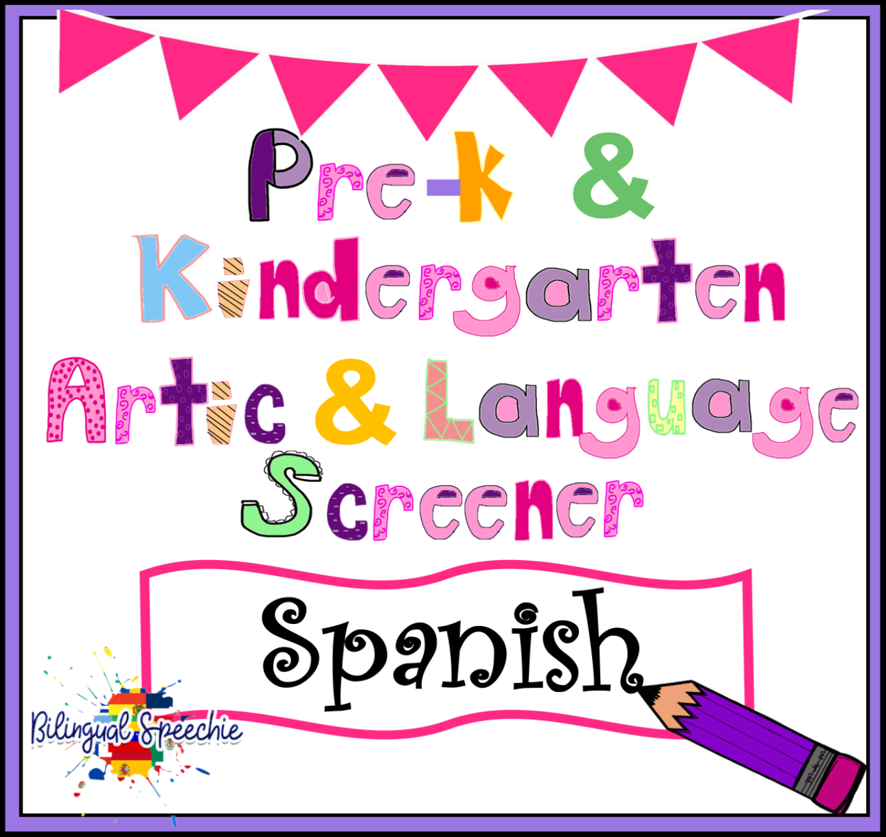 Preschool & Kindergarten Language & Articulation Screener | Spanish