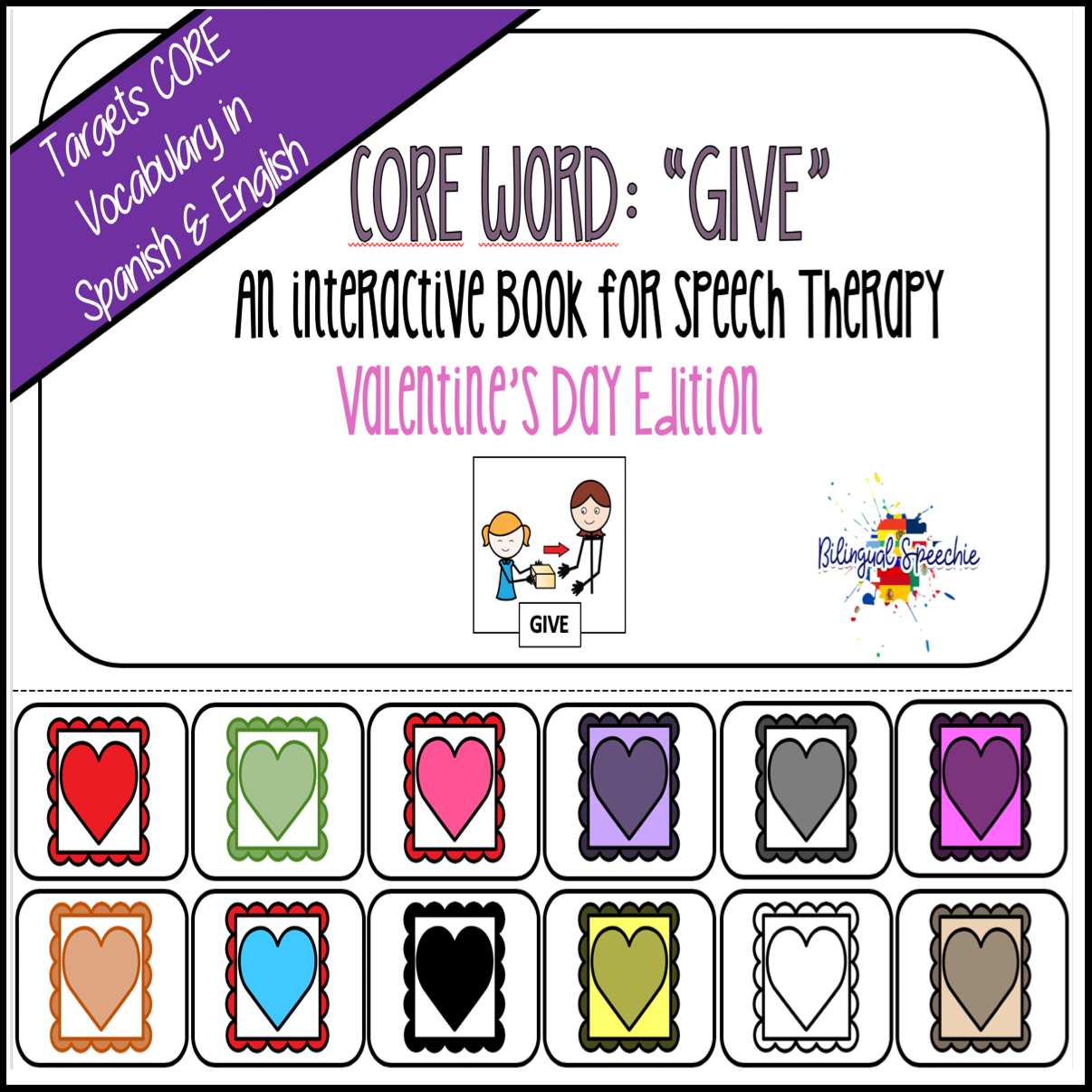Spanish & English Core Vocabulary Book: GIVE