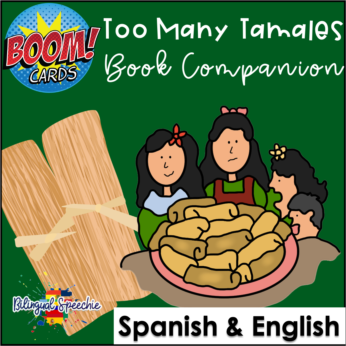 BOOM Cards | Too Many Tamales | Bilingual Book Companion
