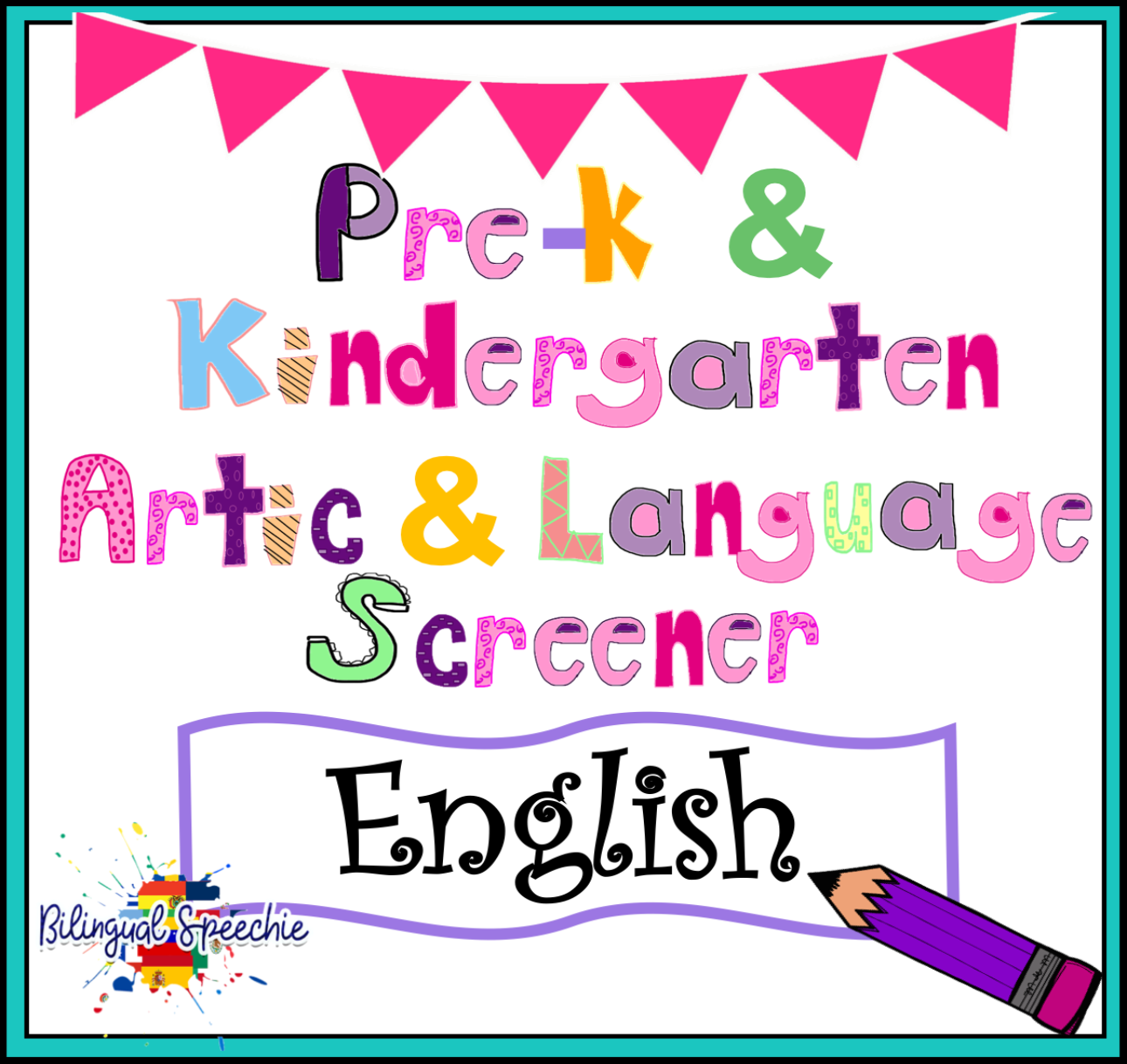Preschool & Kindergarten Language & Articulation Screener | English