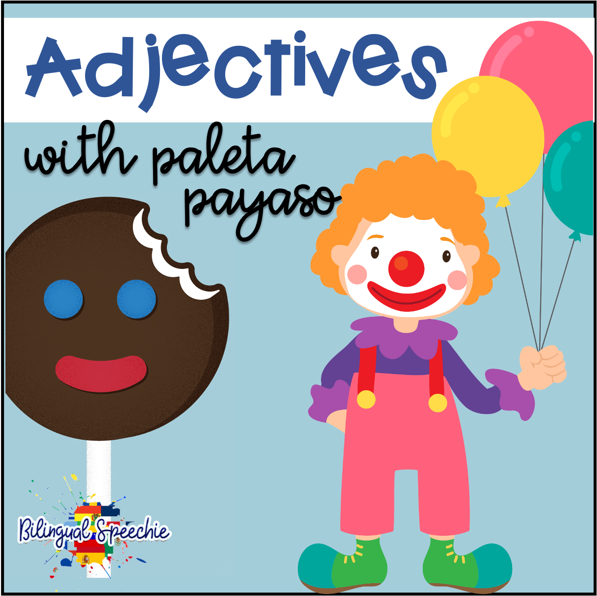 Spanish | Adjectives with Paleta Payaso!