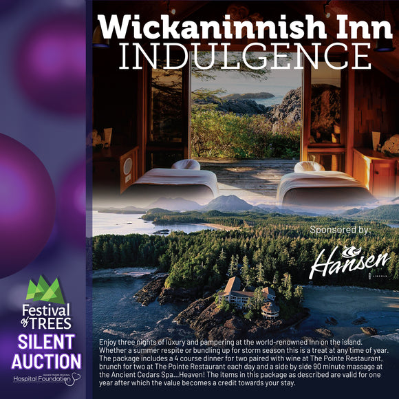 Wickaninnish Inn Indulgence - 3 nights on an Island, Dinner, Brunch and SPA