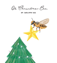 Load image into Gallery viewer, Oh Christmas Bee