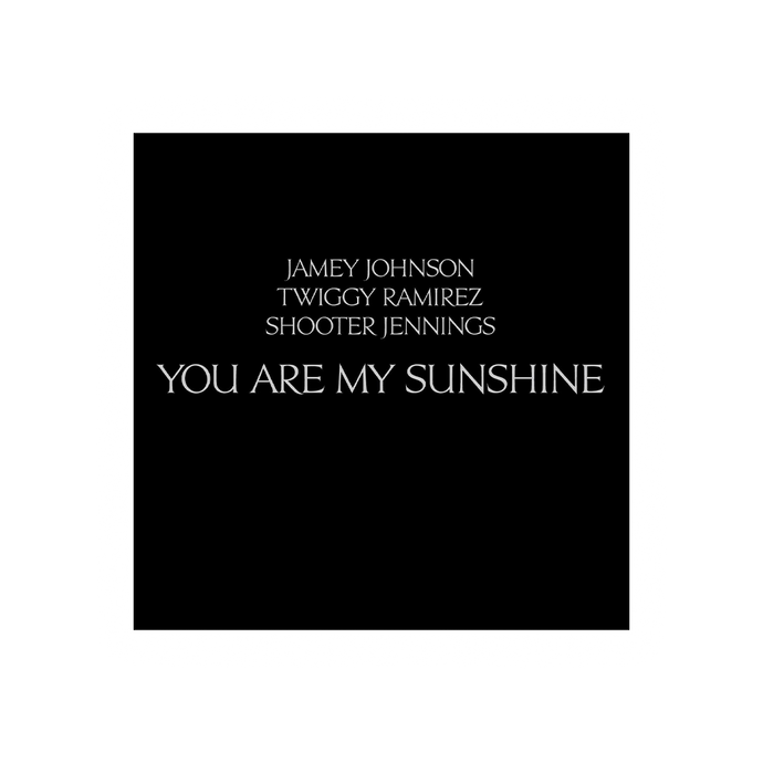 Jamey Johnson, Twiggy Ramirez & Shooter Jennings - You Are My Sunshine