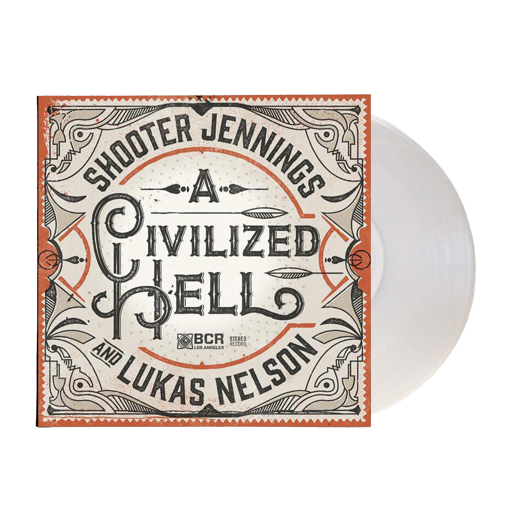 Lukas Nelson & Shooter Jennings - A Civilized Hell 7