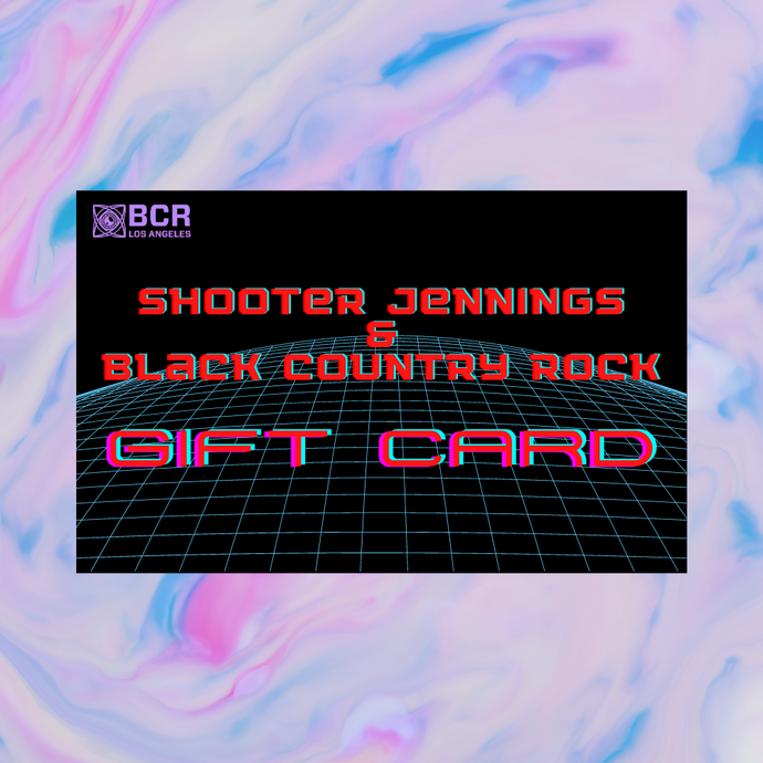 Shooter Jennings & Black Country Rock Gift Card