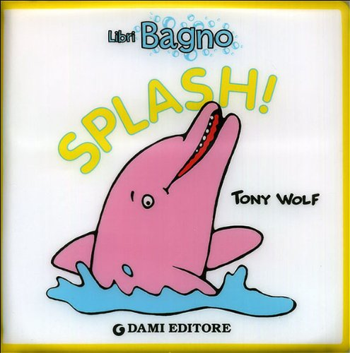 Libro Splash | GIUNTI | RocketBaby.it