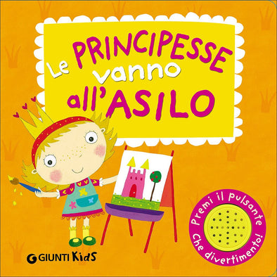 Libro Le principesse vanno all'asilo | GIUNTI | RocketBaby.it