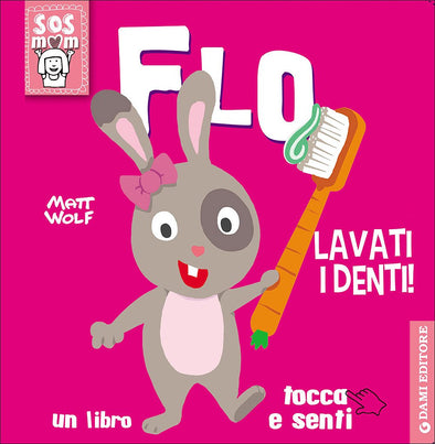 Libro Flo lavati i denti | GIUNTI | RocketBaby.it
