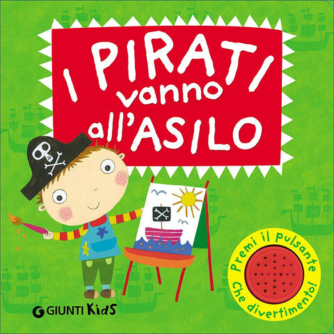 Libro I pirati vanno all'asilo | GIUNTI | RocketBaby.it