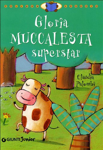 Libro Gloria Muccalesta superstar | GIUNTI | RocketBaby.it