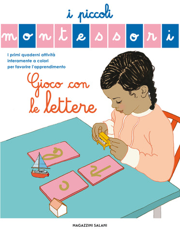Libro Piccoli Montessori Gioco Con Le Lettere | MESSAGGERIE LIBRI | RocketBaby.it