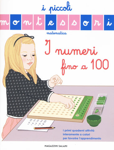 Libro Piccoli Montessori I Numeri Fino A 100 | MESSAGGERIE LIBRI | RocketBaby.it