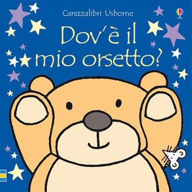 Libro Tattile Dove è il mio Orsetto | USBORNE | RocketBaby.it