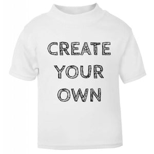 CREATE YOUR OWN Personalised White T-Shirt