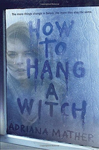 How to Hang a Witch AUTOGRAPHED