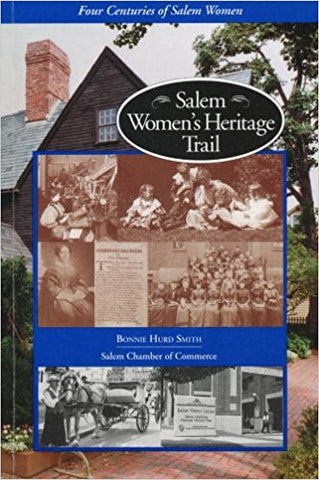 Salem Women's Heritage Trail (Bonnie Hurd Smith)