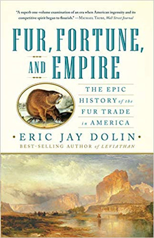 Fur, Fortune, and Empire - Autographed copy!