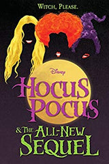 Hocus Pocus & the all-new Sequel
