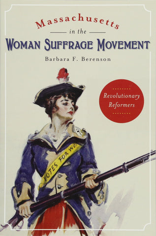 Massachusetts in the Women's Suffrage Movement