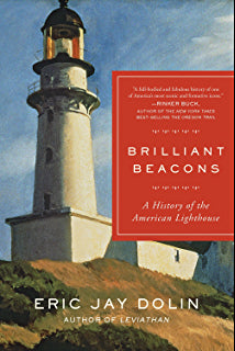 Brilliant Beacons: A History of the American Lighthouse- Autographed copy!