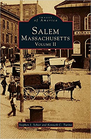 Images of America: Salem, Massachusetts. Volume 2
