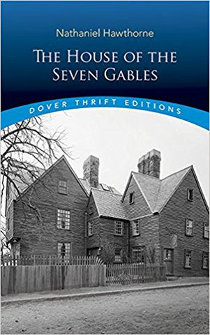 The House of the Seven Gables (Dover Thrift)
