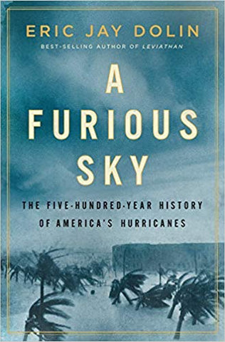 A Furious Sky by Eric Jay Dolin - AUTOGRAPHED