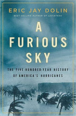 A Furious Sky by Eric Jay Dolin, PREORDER AUTOGRAPHED COPY
