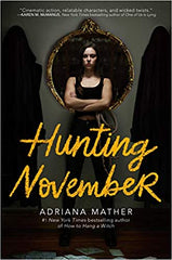 Hunting November by Adriana Mather AUTOGRAPHED COPY