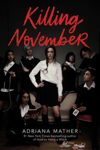Killing November by Adriana Mather PRESALE PB AUTOGRAPHED COPY