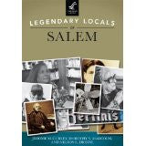 Legendary Locals of Salem